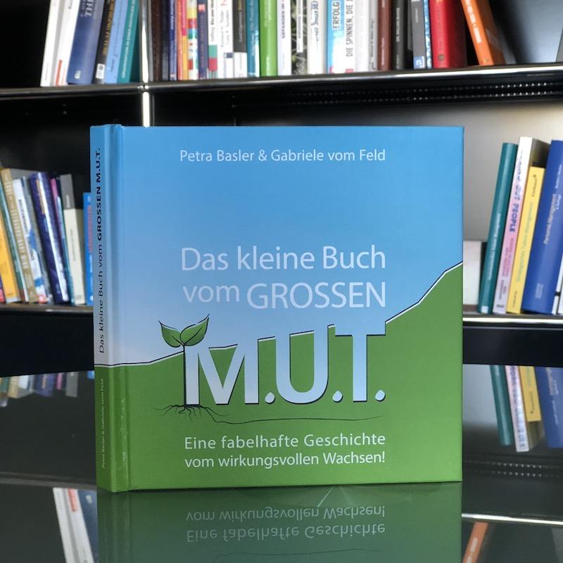 Das kleine Buch vom GROSSEN M.U.T.